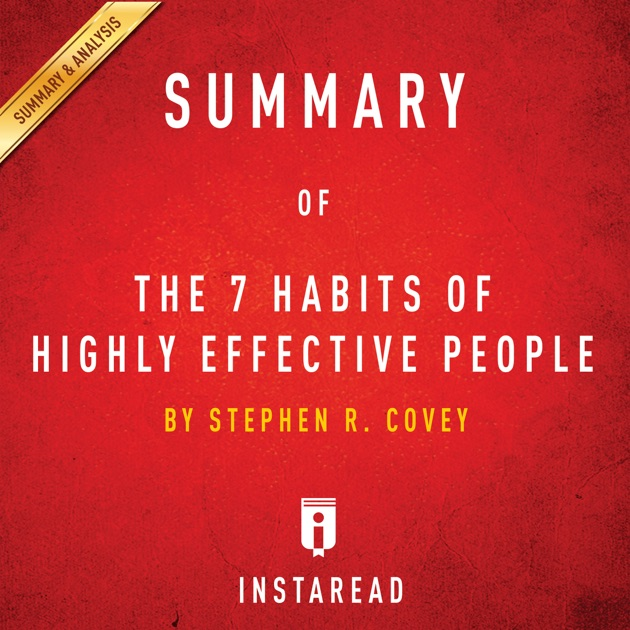 summary of 7 habits of highly The 7 habits of highly effective teens is a book authored by sean covey it was in the year 2001 the indonesian version of the book first published in indonesia sean covey's father, stephen covey, is well-known for authoring his international bestseller book the 7 habits of highly effective.