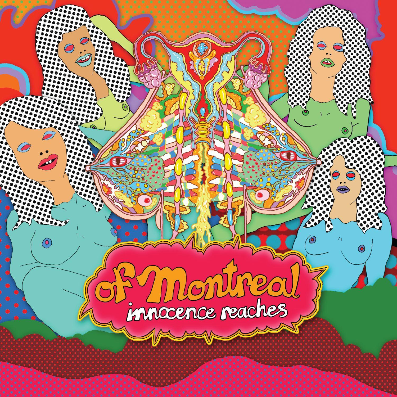 of Montreal – Innocence Reaches Lyrics | Genius