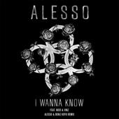 Alesso - I Wanna Know (feat. Nico & Vinz) [Alesso & Deniz Koyu Remix] artwork