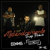 [Download] Malandramente (feat. Nandinho & Nego Bam) [Trap Remix] MP3
