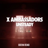 Unsteady (Boehm Remix) - Single