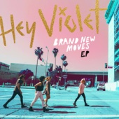 Brand New Moves - EP - Hey Violet Cover Art