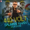 440 Volt (Salman Khan Version)