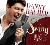 Swing That Music! | Danny Bacher