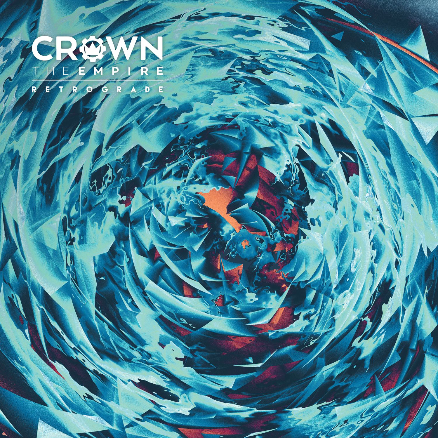 Crown The Empire - Retrograde (2016) » CORE RADIO!