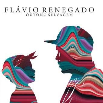 Outono Selvagem – Flávio Renegado