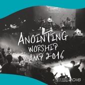 어노인팅 예배캠프 Anointing Worship Camp 2016