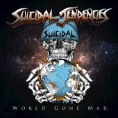 World Gone Mad - Suicidal Tendencies Cover Art