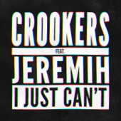 I Just Can't (feat. Jeremih) [Remixes, Vol. 2] - EP