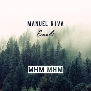 Manuel Riva - Mhm Mhm (Radio Edit)