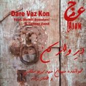 Dare Vaz Kon (feat. Mehdi Boostani & Tannaz Zand)