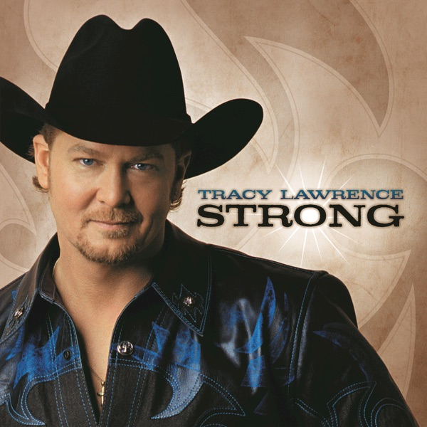 Strong Tracy Lawrence CD cover