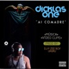 Ai Comadre - Single, Dicklas One