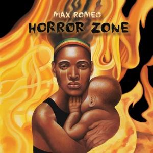 Horror Zone – Max Romeo
