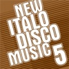 New Italo Disco Music Vol. 5
