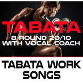 Power Up Tabata (120 Bpm 8 Round 20/10 With Vocal Coach)