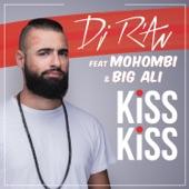 Kiss Kiss (feat. Mohombi & Big Ali) - EP