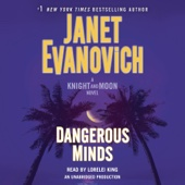 Dangerous Minds: A Knight and Moon Novel (Unabridged) - Janet Evanovich