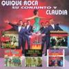 Los EP's Originales, Quique Roca y su conjunto & Claudia