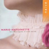 Marie-Antoinette: Music for a Queen