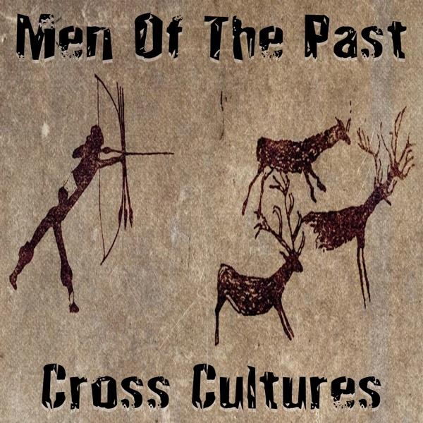 Cross Culture - EP | Men of the Past