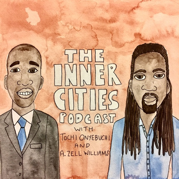 The Inner Cities Podcast