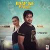 Baap Ke Paise feat Prajapati Karina Single