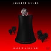 SLANDER & NGHTMRE - Nuclear Bonds artwork