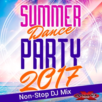 Summer Dance Party 2017 (Non-Stop DJ Mix For Fitness, Exercise, Running, Cycling & Treadmill) [130-134 BPM] – Dynamix Music [iTunes Plus AAC M4A] [Mp3 320kbps] Download Free