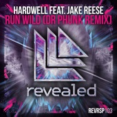 Run Wild (feat. Jake Reese) [Dr Phunk Remix] - Single, Hardwell
