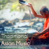 Traditional Asian Music - Oriental Japanese Shamisen, Shakuhachi & Chinese Songs