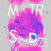 混聲 MXTRSNDZ, Vol. 1 - EP