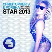 Star 2013 (Electro Vectro Remix) [feat. Max Urban] - Christopher S & Porsha
