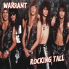 Rocking Tall, Warrant