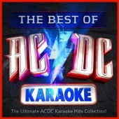 The Best of AC/DC Karaoke - The Ultimate ACDC Karaoke Hits Collection