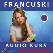 Francuski - Audio Kurs Dla Poczatkujacych
