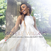 Say Yes (feat. Beyoncé & Kelly Rowland)