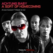 A Sort of Homecoming (A Live Concert Tribute to U2) - Achtung Baby