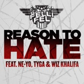 Reason To Hate (feat. Ne-Yo, Tyga & Wiz Khalifa) - Single