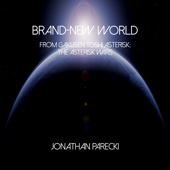 Brand-New World (from