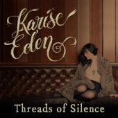 Karise Eden - Threads of Silence artwork
