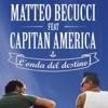 Imagem em Miniatura do Álbum: L'onda del destino (feat. Capitan America) - Single