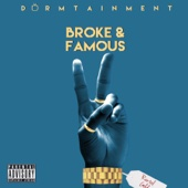 Cover to Dormtainment's Broke and Famous 2