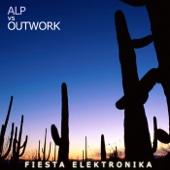 ALP vs Outwork - Fiesta Elektronika (Paolo Aliberti Reprise Edit) artwork