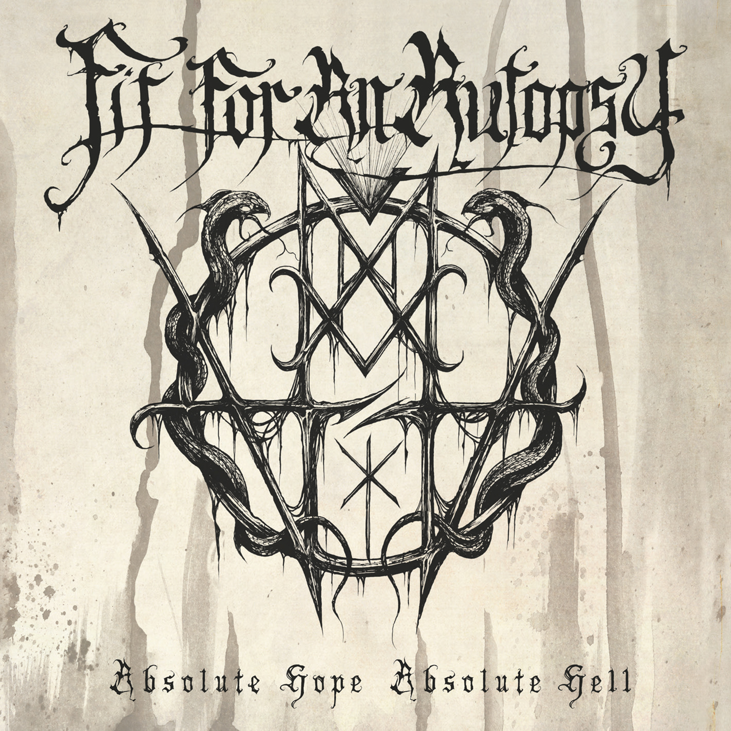 Fit For An Autopsy - Absolute Hope Absolute Hell (2015)