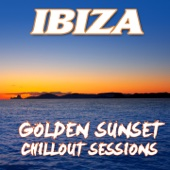 Ibiza Golden Sunset Chillout Sessions