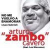 No Me Vuelvo a Enamorar (feat. Los Morunos) - Single, Arturo