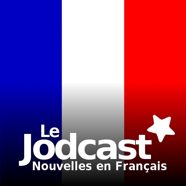 Jodcast - Nouvelles en Français