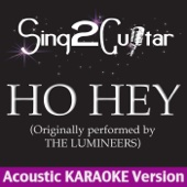 Ho Hey (Originaly Performed By the Lumineers) [Acoustic Karaoke Version]