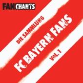 Fahrn Die Giesinger Bauern (Peasants From Giesing) [feat. FC Bayern Fans Fangesänge & Der FCB Fans]